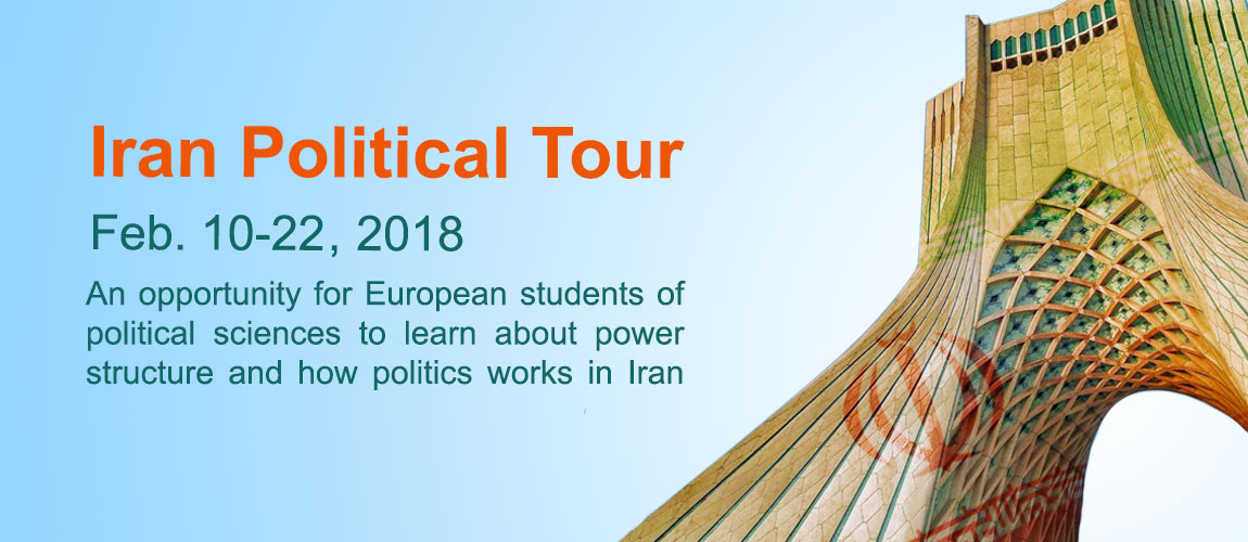 Iran political tour, an opportunity not to miss!